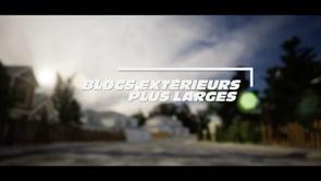 BLOCS EXTÉRIEURS PLUS LARGES