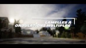 LAMELLES À ONDULATIONS MULTIPLES